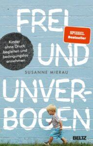 Cover des Buches: Frei und unverbogen von Susanne Mierau
